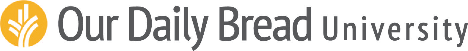 Our Daily Bread University
